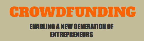 crowdfunding | enabling a new generation of entrepreneurs